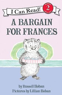 A Bargain for Frances By Hoban, Russell/ Hoban, Lillian (ILT)
