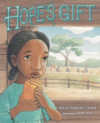 Hope's Gift By Lyons, Kelly Starling/ Tate, Don (ILT)